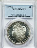 Morgan Dollars: , 1879-S $1 MS63 Prooflike PCGS. PCGS Population (1187/3196). NGCCensus: (760/3287). Numismedia Wsl. Price for problem free...
