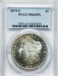 Morgan Dollars: , 1879-S $1 MS63 Prooflike PCGS. PCGS Population (1187/3192). NGCCensus: (759/3287). Numismedia Wsl. Price for problem free...