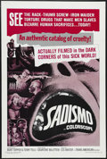 """Movie Posters:Documentary, Sadismo (Trans American, 1967). One Sheet (27"""" X 41""""). Documentary. Narrated by Burt Topper and Terry Telli. Produced by Sal..."""