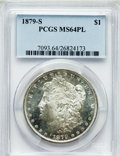 Morgan Dollars: , 1879-S $1 MS64 Prooflike PCGS. PCGS Population (1800/1392). NGCCensus: (1942/1345). Numismedia Wsl. Price for problem fre...