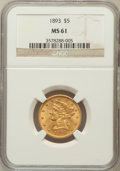 Liberty Half Eagles: , 1893 $5 MS61 NGC. NGC Census: (1677/4684). PCGS Population(602/2138). Mintage: 1,528,197. Numismedia Wsl. Price for proble...