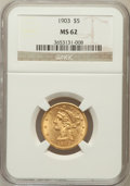 Liberty Half Eagles: , 1903 $5 MS62 NGC. NGC Census: (690/378). PCGS Population (328/323).Mintage: 226,800. Numismedia Wsl. Price for problem fre...
