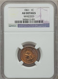 Indian Cents: , 1861 1C -- Whizzed -- NGC Details. AU. NGC Census: (13/815). PCGSPopulation (40/1163). Mintage: 10,100,000. Numismedia Wsl...