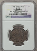Large Cents: , 1798 1C First Hair Style -- Reverse Damaged, Corrosion -- NGCDetails. VG. S-153. NGC Census: (8/169). PCGS Population (13...