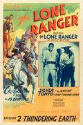 "Movie Posters:Serial, The Lone Ranger (Republic, 1938). One Sheet (27"" X 41"") Chapter 2-- ""Thundering Earth."". ..."