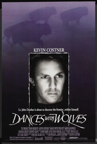 """Dances With Wolves (Orion, 1990). One Sheet (27"""" X 41"""") DS. Academy Award Winner"""