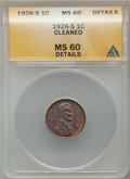 Lincoln Cents: , 1926-S 1C Brown -- Cleaned -- ANACS. MS60 Details. NGC Census:(1/166). PCGS Population (1/176). Mintage: 4,550,000. Numism...