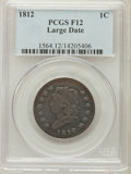 Large Cents: , 1812 1C Large Date Fine 12 PCGS. PCGS Population (6/78). NGCCensus: (0/0). Numismedia Wsl. Price for problem free NGC/PCG...