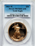 Modern Bullion Coins, 2003-W $50 One-Ounce Gold Eagle PR70 Deep Cameo PCGS. PCGSPopulation (221). NGC Census: (731). Numismedia Wsl. Price for ...