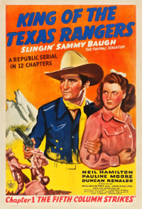 """King of the Texas Rangers (Republic, 1941). One Sheet (27"""" X 41"""") Chapter 1 -- """"The Fifth Column Strikes..."""