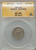 Shield Nickels: , 1872 5C -- Cleaned -- ANACS. XF40 Details. NGC Census: (4/227).PCGS Population (8/309). Mintage: 6,036,000. Numismedia Wsl...