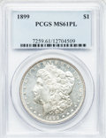 Morgan Dollars: , 1899 $1 MS61 Prooflike PCGS. PCGS Population (7/369). NGC Census:(6/172). Numismedia Wsl. Price for problem free NGC/PCGS...