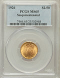 Commemorative Gold: , 1926 $2 1/2 Sesquicentennial MS65 PCGS. PCGS Population (1932/152).NGC Census: (1123/86). Mintage: 46,019. Numismedia Wsl....