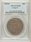 Bust Half Dollars: , 1819/8 50C Large 9 XF40 PCGS. PCGS Population (27/133). NGC Census:(0/0). ...