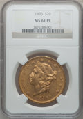 Liberty Double Eagles, 1896 $20 MS61 Prooflike NGC....