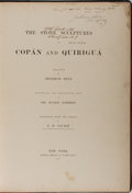 Books:World History, [Antiquities]. Julius Schmidt. The Stone Sculptures of Copán and Quiriguá. Drawn by Heinrich Meye. Translated from t...