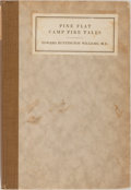 Books:Americana & American History, Edward Huntington Williams. Pine Flat Camp Fire Tales.Goodhue, 1924. Light rubbing and soiling to boards. Erasure t...