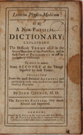Books:Medicine, John Quincy. Lexicon Physico-Medicum: or, A New Physical Dictionary. E. Bell, et al., 1722. Second Edition. Cont...