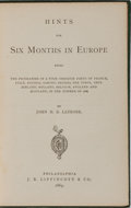 Books:Travels & Voyages, John H. B. Latrobe. Inscribed and with ALS Laid In. Hints for Six Months in Europe. Lippincott, 1869. First edition,...