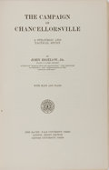 Books:Americana & American History, [Civil War]. John Bigelow, Jr. The Campaign ofChancellorsville. Yale, 1910. Publisher's cloth with lightrubbing. H...