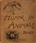 Books:Americana & American History, W. H. Beard. Humor in Animals. Putnam, 1885. Publisher'sdecorated cloth with light rubbing and toning. Wear to spin...