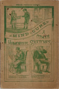 Books:Americana & American History, Howard Fielding. The Mind Cure and Other Humorous Sketches.Manhattan Therapeutic Company, 1888. Publisher's wra...