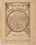 Books:Americana & American History, Frank Bellew. Bad Boy's First Reader. Carleton, 1881.Publisher's wrappers, somewhat tattered and separated along sp...