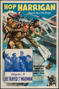 """Hop Harrigan (Columbia, 1946). One Sheet (27"""" X 41"""") Chapter 5 -- """"Betrayed by a Madman."""" Serial..."""