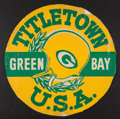 Football Collectibles:Others, 1960's Green Bay Packers Titletown U.S.A. 24 Inch Broadside....