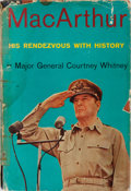 Books:Biography & Memoir, Douglas MacArthur [subject]. Courtney Whitney. MacArthur: HisRendezvous with History. Knopf, 1956. First edition, f...