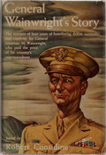 Books:Biography & Memoir, Jonathan M. Wainwright. INSCRIBED. General Wainwright'sStory. Doubleday, 1949. Later impression. Signed and inscr...