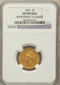 Three Dollar Gold Pieces, 1855 $3 -- Improperly Cleaned -- NGC Details. AU. NGC Census:(73/886). PCGS Population (129/513). Mintage: 50,555. Numisme...