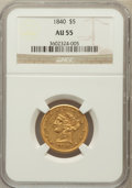 Liberty Half Eagles: , 1840 $5 Narrow Mill AU55 NGC. NGC Census: (66/82). PCGS Population(24/24). Mintage: 137,300. Numismedia Wsl. Price for pro...