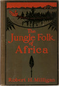Books:Travels & Voyages, Robert H. Milligan. The Jungle Folk of Africa. Revell, 1908. Second edition. Ex-library with typical markings and we...