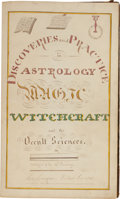 Books:Manuscripts, [Astronomy and Magic]. Discoveries and Practice in AstrologyMagic Witchcraft and the Occult Sciences by [unknow...
