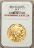 Modern Bullion Coins, 2006 $50 Buffalo One-Ounce Gold First Strike MS70 NGC. .9999 Fine.NGC Census: (43520). PCGS Population (3305)....