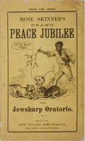 Books:Americana & American History, [James E. Brown]. Mose Skinner. Grand Peace Jubilee and JewsharpOratorio. New England News, 1869. 21 pages and ads....