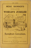 Books:Americana & American History, [James E. Brown]. Mose Skinner. Grand World's Jubilee andHumstrum Convulsion. New England News, 1872. 21 pages and ...