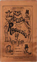 Books:Americana & American History, Anonymous. The Rogues and Rogueries of New-York. J. C. Haney& Co., 1865. Illustrated. Publisher's printed wrappers....