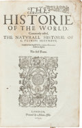 Books:World History, [Pliny the Elder]. Caius Plinius Secundus. The Historie of the World. London, 1601. First edition in English....