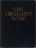 Books:World History, [Folk Arts]. H. Th. Bossert. Das Ornamentwerk. Ernst Wasmuth, 1937. Minor rubbing and bumping to binding with some l...