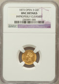 Gold Dollars, 1873 G$1 Open 3 -- Improperly Cleaned -- NGC Details. UNC. NGCCensus: (51/1790). PCGS Population (57/1357). Mintage: 1...
