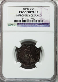 1868 25C -- Improperly Cleaned -- NGC Details. Proof. NGC Census: (0/133). PCGS Population (6/153). Mintage: 600. Numism...