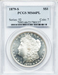 Morgan Dollars: , 1879-S $1 MS66 Prooflike PCGS. PCGS Population (288/45). NGCCensus: (290/67). Numismedia Wsl. Price for problem free NGC/...