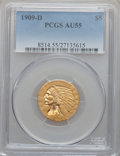 Indian Half Eagles: , 1909-D $5 AU55 PCGS. PCGS Population (1185/27692). NGC Census:(530/29807). Mintage: 3,423,560. Numismedia Wsl. Price for p...