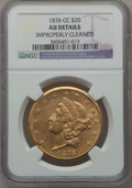 Liberty Double Eagles: , 1876-CC $20 -- Improperly Cleaned -- NGC Details. AU. NGC Census:(169/1240). PCGS Population (254/702). Mintage: 138,441. ...
