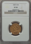 Liberty Half Eagles: , 1869-S $5 VF20 NGC. NGC Census: (5/90). PCGS Population (9/59). Mintage: 31,000. Numismedia Wsl. Price for problem free NGC...