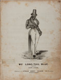 Books:Music & Sheet Music, [Engraved Sheet Music]. [Minstrelsy]. My Long-Tail Blue. New York: [n.d., ca. 1810]. Two quarto leaves on one fo...