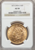 Liberty Double Eagles: , 1873 $20 Open 3 AU58 NGC. NGC Census: (2216/3705). PCGS Population(712/2831). Numismedia Wsl. Price for problem free NGC/...
