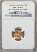 Commemorative Gold: , 1915-S G$1 Panama-Pacific Gold Dollar -- Obv Improperly Cleaned --NGC Details. Unc. NGC Census: (6/3505). PCGS Population ...